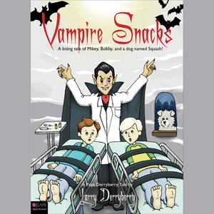 Vampire-snacks-papa-derryberry-tales-unabridged-audiobook