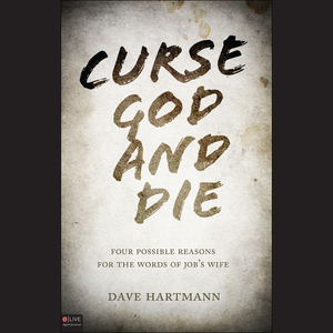 Curse-god-and-die-four-possible-reasons-for-the-words-of-jobs-wife-audiobook