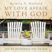 My Love Affair with God: Let Me Introduce You to Him audiobook download