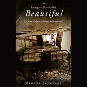 Living in a Place Called Beautiful: A Story of Abuse and Death in Healthcare (Unabridged) audiobook download