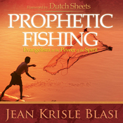 Prophetic Fishing: Evangelism in the Power of the Spirit (Unabridged) audiobook download