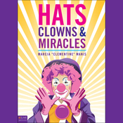 Hats, Clowns, and Miracles audiobook download