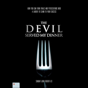 The Devil Served My Dinner (Unabridged) audiobook download