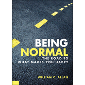 Being Normal: The Road to What Makes You Happy audiobook download