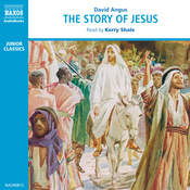The Story of Jesus [British Narrator] (Unabridged) audiobook download