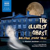 The Clumsy Ghost and Other Spooky Tales (Unabridged) audiobook download