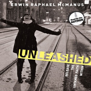 Unleashed-release-the-untamed-faith-within-unabridged-audiobook
