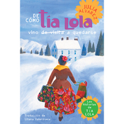 De como tia Lola vino (de visita) a quedarse [How Aunt Lola Came to Visit (to Stay)] (Unabridged) audiobook download