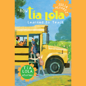 How Tia Lola Learned to Teach (Unabridged) audiobook download
