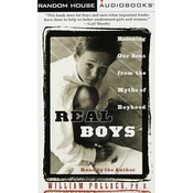 Real Boys: Rescuing Our Sons from the Myths of Boyhood audiobook download