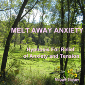 Melt Away Anxiety: Hypnosis for Relief of Anxiety and Tension audiobook download