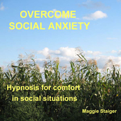 Overcome Social Anxiety: Hypnosis for Comfort in Social Situations audiobook download