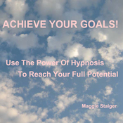 Achieve Your Goals: Use the Power of Hypnosis to Reach Your Full Potential audiobook download