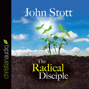 The Radical Disciple: Some Neglected Aspects of Our Calling (Unabridged) audiobook download