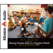 The New Raising Positive Kids in a Negative World (Unabridged) audiobook download
