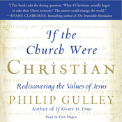 If the Church Were Christian: Rediscovering the Values of Jesus (Unabridged) audiobook download