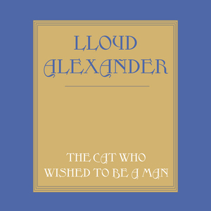 The-cat-who-wished-to-be-a-man-unabridged-audiobook
