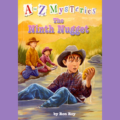 A to Z Mysteries: The Ninth Nugget (Unabridged) audiobook download