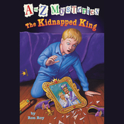 A to Z Mysteries: The Kidnapped King (Unabridged) audiobook download