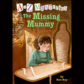 A to Z Mysteries: The Missing Mummy (Unabridged) audiobook download