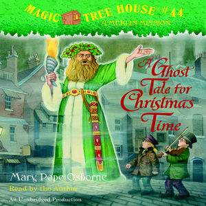 Magic-tree-house-book-44-a-ghost-tale-for-christmas-time-unabridged-audiobook