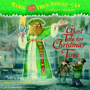 Magic Tree House, Book 44: A Ghost Tale for Christmas Time (Unabridged) audiobook download