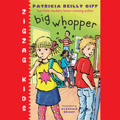 Big Whopper: Zigzag Kids, Book 2 (Unabridged) audiobook download