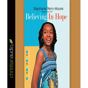 Believing in Hope: Yasmin Peace, Book 2 (Unabridged) audiobook download