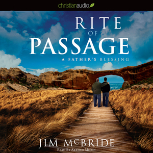 Rite-of-passage-a-fathers-blessing-unabridged-audiobook
