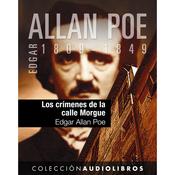 Los crimenes de la calle Morgue [The Murders in the Rue Morgue] (Unabridged) audiobook download