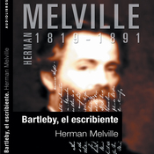 Bartleby, el escribiente [Bartleby the Scrivener] (Unabridged) audiobook download
