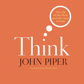 Think: The Life of Mind and the Love of God (Unabridged) audiobook download