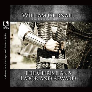 The-christians-labor-and-reward-unabridged-audiobook