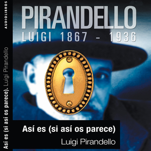 Asi-es-si-asi-os-parece-right-you-are-if-you-think-you-are-unabridged-audiobook
