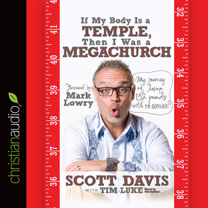 If-my-body-is-a-temple-then-i-was-a-megachurch-my-journey-of-losing-132-pounds-with-no-exercise-unabridged-audiobook
