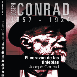 El-corazon-de-las-tinieblas-i-heart-of-darkness-i-unabridged-audiobook