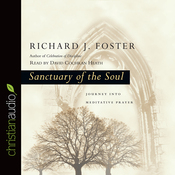 Sanctuary of the Soul: Journey into Meditative Prayer (Unabridged) audiobook download