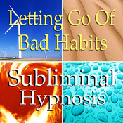 Letting Go of Bad Habits Subliminal Affirmations: Self-Control, Solfeggio Tones, Binaural Beats, Self Help Meditation audiobook download