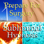 Prepare for Surgery Subliminal Affirmations: Relaxation, Peace, Anxiety, Solfeggio Tones, Binaural Beats, Self Help Meditation audiobook download