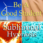 Be a Good Student Subliminal Affirmations: Learn Quicker, Time Organization, Solfeggio Tones, Binaural Beats, Self Help Meditation audiobook download