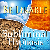Be Likable Subliminal Affirmations: Rapport, Solfeggio Tones, Binaural Beats, Self Help Meditation audiobook download