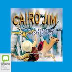 Cairo-jim-and-the-alabastron-of-forgotten-gods-unabridged-audiobook