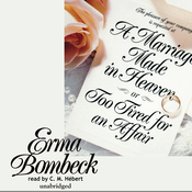 A Marriage Made in Heaven: Or, Too Tired for an Affair (Unabridged) audiobook download