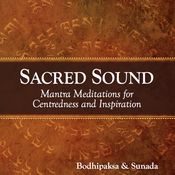 Sacred Sound: Mantra Meditations for Centeredness and Inspiration audiobook download