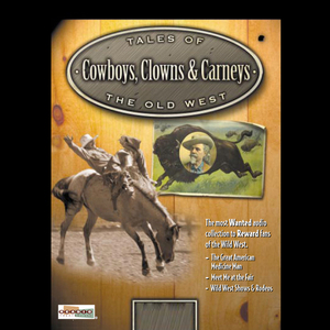 Cowboys-clowns-carnies-booze-ballyhoo-buffalo-bill-unabridged-audiobook