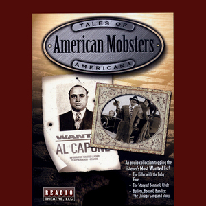 American-mobsters-bathtub-hooch-bullets-baby-faced-killers-unabridged-audiobook
