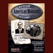 American Mobsters: Bathtub Hooch, Bullets & Baby-faced Killers (Unabridged) audiobook download