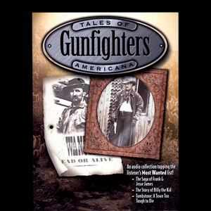 Gunfighters-billy-the-kid-jesse-james-the-earps-doc-holliday-unabridged-audiobook