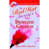 The Red Hat Society's Domestic Goddess (Unabridged) audiobook download