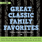 Great Classic Family Favorites (Unabridged) audiobook download